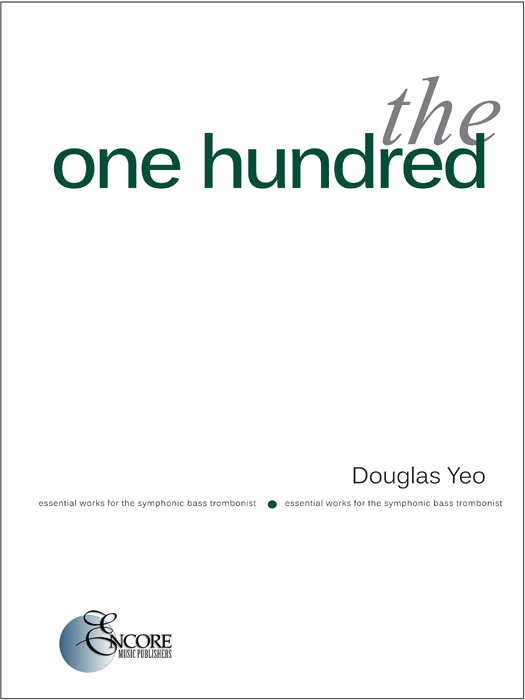 A new book – The One Hundred: Essential Works for the Symphonic BassTrombonist