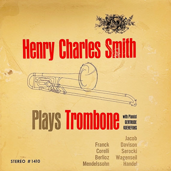 Henry_Charles_Smith_plays_trombone_cover